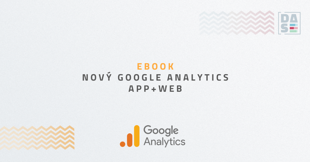 Ebook: Nový Google Analytics App + Web