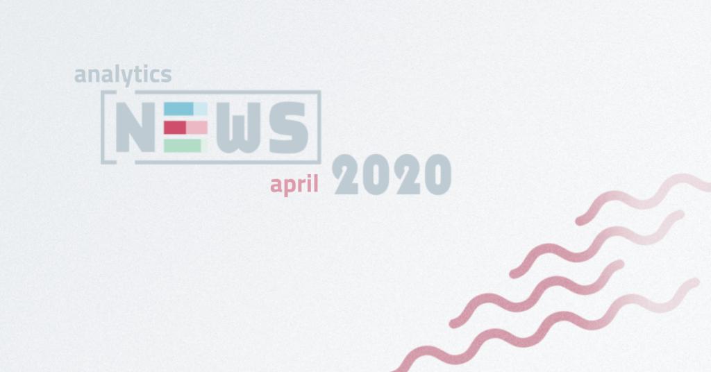 April Analytics News
