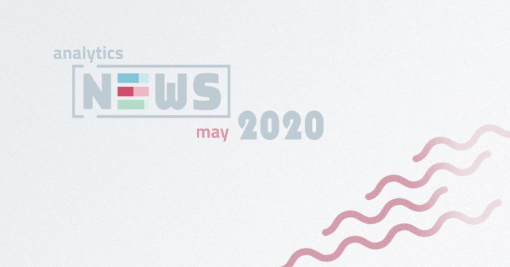 Fresh Analytics News – May 2020