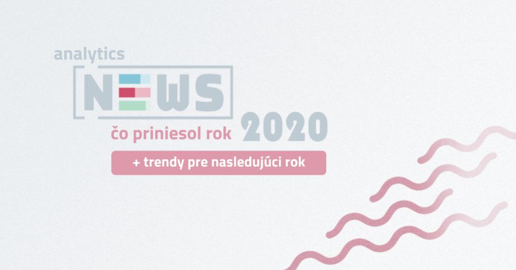 Čo priniesol rok 2020 a čo nás čaká v roku 2021?