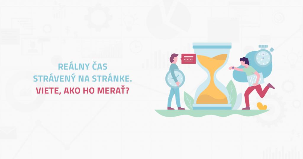 Reálny čas strávený na stránke. Viete, ako ho merať?
